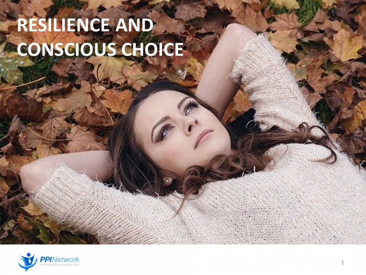 Resilience and Conscious Choice